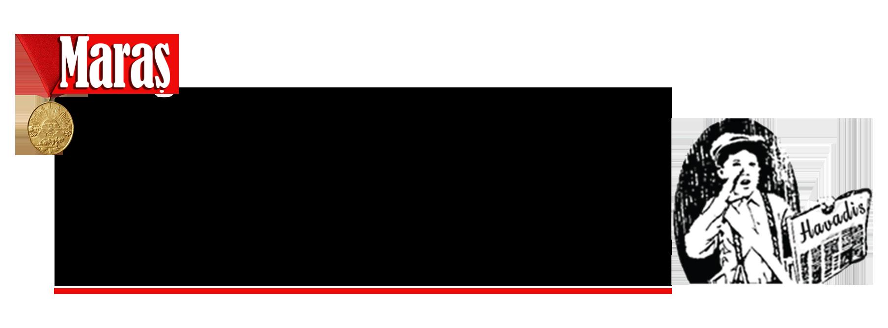 Kahramanmaraş Havadis